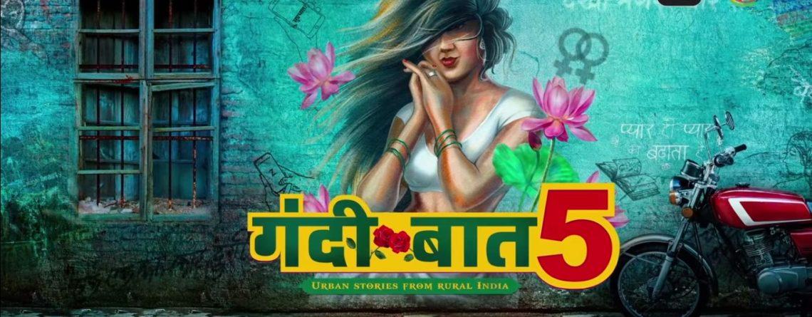Gandi Baat Season 5: The Storyline, Cast ,and Release Updates